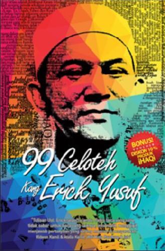 Cover Buku 99 Celoteh Kang Erick Yusuf