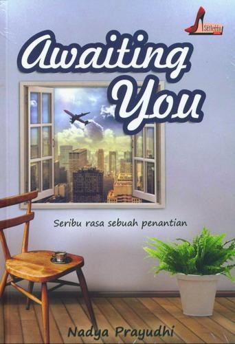 Cover Buku Awaiting You : Seribu Rasa Sebuah Penantian
