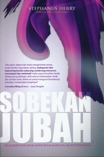 Cover Buku Sobekan Jubah : Pelajaran Dari kesalahan-kesalahan Dalam kepemimpinan