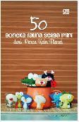 50 Boneka Fauna Serba Mini dari Perca Kain Flanel
