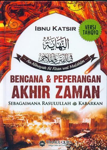 Cover Buku Bencana dan Peperangan Akhir Zaman Sebagaimana Rasulullah Kabarkan
