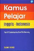 Kamus Pelajar Inggris-Indonesia ( Fun dan Communicative Dictionary )