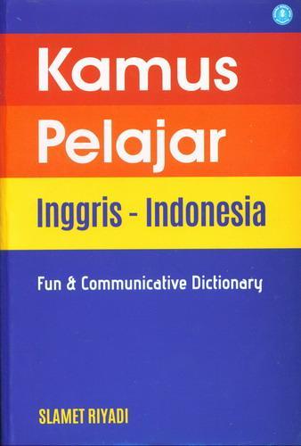 Cover Buku Kamus Pelajar Inggris-Indonesia ( Fun dan Communicative Dictionary )