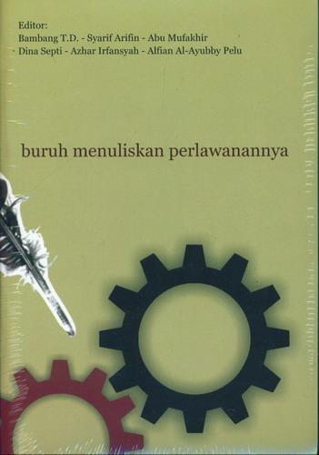Cover Buku Buruh Menuliskan Perlawanannya