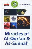 Miracles of Al-Quran dan As-Sunnah (Hard Cover)