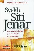 Syekh Siti Jenar : Pemutarbalikan Sejarah Perjalanan Hidup dan Ajarannya