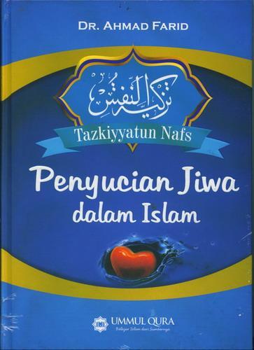 Cover Buku Penyucian Jiwa Dalam Islam (Hard Cover)