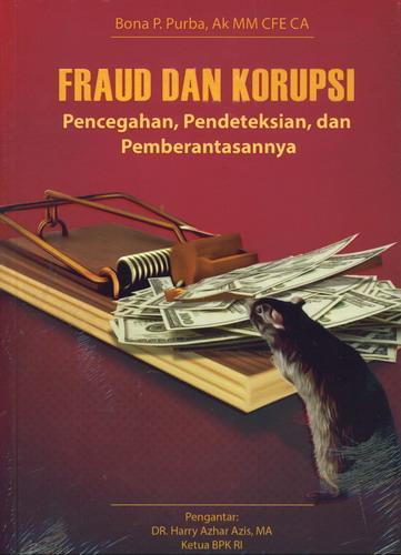 Cover Buku Fraud dan Korupsi Pencegahan, Pendeteksian, dan Pemberantasannya