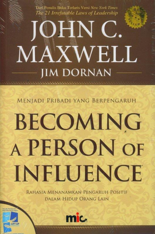 Cover Buku Becoming A Person of Influence - Menjadi Pribadi yang Bepengaruh