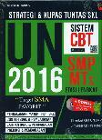 Strategi dan Kupas Tuntas SKL UN SMP-MTs 2016 Edisi Lengkap
