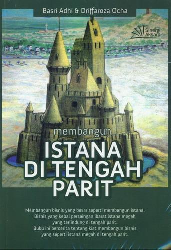 Cover Buku Membangun Istana Di Tengah Parit