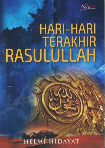 Cover Buku Hari-Hari Terakhir Rasulullah