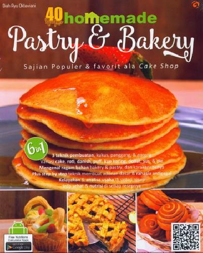 Cover Buku 40 Recipes 6 in 1 Homemade Pastry dan Bakery