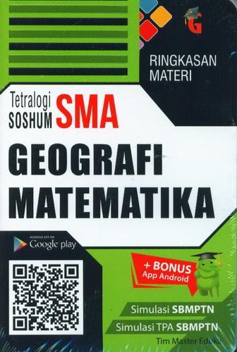 Cover Buku Ringkasan Materi Tetralogi SOSHUM SMA Geografi Matematika