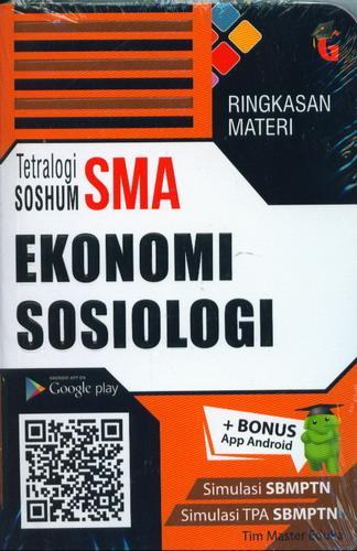 Cover Buku Ringkasan Materi Tetralogi SOSHUM SMA Ekonomi Sosiologi