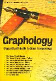 Graphology : Siapa Dia Di Balik Tulisan Tangannya