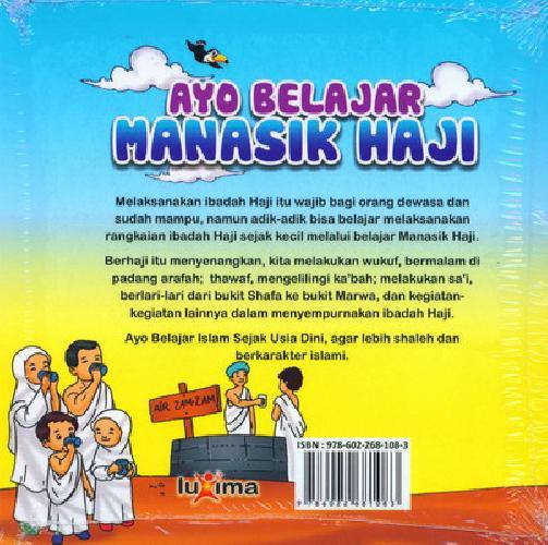 Cover Belakang Buku Seri Belajar Islam Sejak Usia Dini 11 : Ayo Belajar Manasik Haji