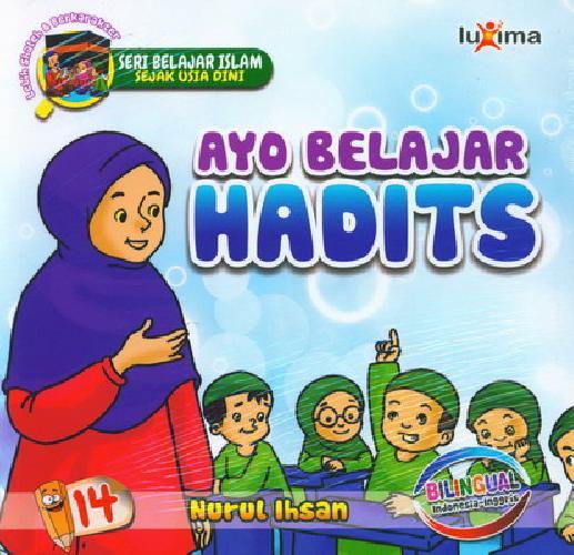 Cover Buku Seri Belajar Islam Sejak Usia Dini 14 : Ayo Belajar Hadits