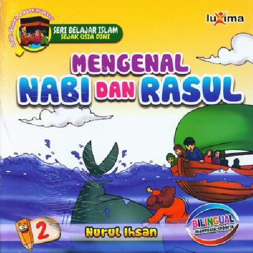 Cover Buku Seri Belajar Islam Sejak Usia Dini 2 : Mengenal Nabi dan Rasul ( RETUR )