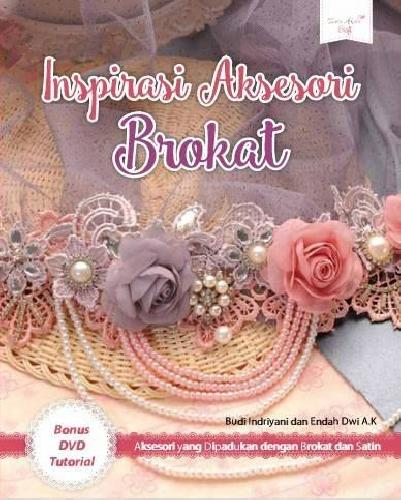 Cover Buku Inspirasi Aksesori Brokat + DVD