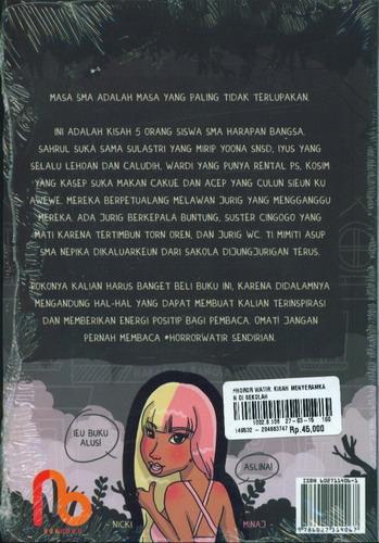 Cover Belakang Buku Horror Watir : Kisah Menyeramkan di Sekolah