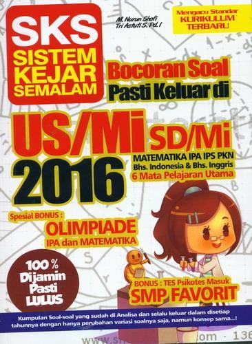 Cover Buku SKS Bocoran Soal Pasti Keluar di US/Mi 2016 SD/Mi