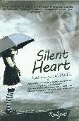 Silent Heart - Kesunyian Hati