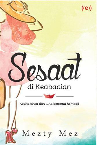 Cover Buku Sesaat di keabadian (Edisi TTD)