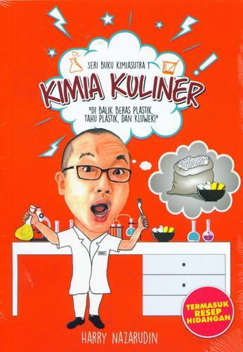 Cover Buku Seri Buku Kimiasutra 1 : Kimia Kuliner