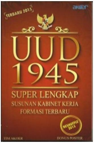 Cover Buku UUD 1945 Super Lengkap Susunan Kabinet Kerja Formasi Terbaru