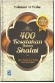 400 Kesalahan Dalam Shalat Edisi Revisi (Hard Cover)