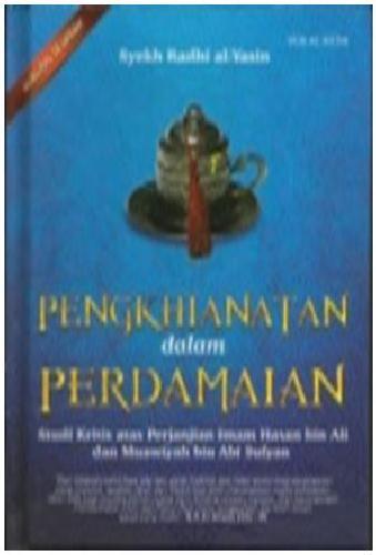 Cover Buku Pengkhianatan Dalam Perdamaian (Hard Cover)