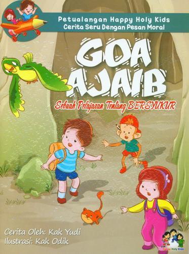Cover Buku Goa Ajaib : Sebuah Pelajaran Tentang Bersyukur