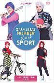Gaya Hijab untuk Sport + Tutorial Jilbab (Bonus VCD)