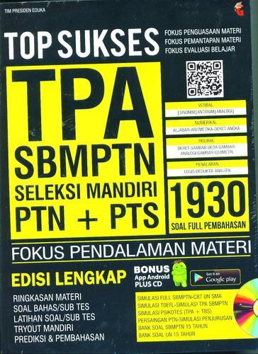 Cover Buku Top Sukses TPA SBMPTN dan Seleksi Mandiri PTN+PTS Edisi Lengkap