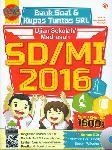 Bank Soal dan Kupas Tuntas SKL Ujian Sekolah/Madrasah SD/MI 2016