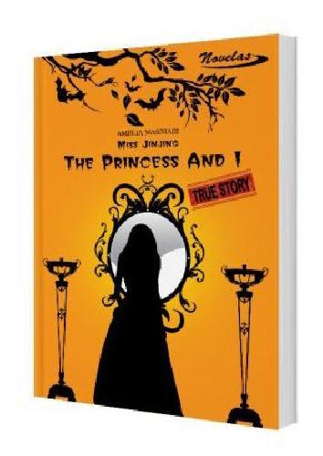 Cover Buku Miss Jinjing : The Princess And I
