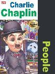 Why? People - Charlie Chaplin (komedian Inggris sukses di Hollywood)