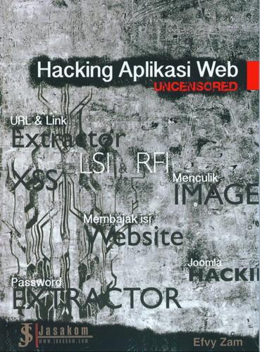 Cover Buku Hacking Aplikasi Web : Uncensored