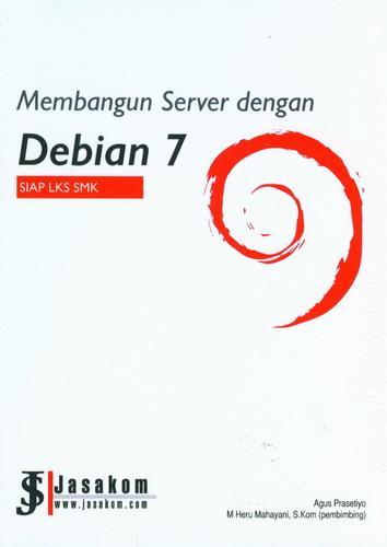 Cover Buku Membangun Server dengan Debian 7