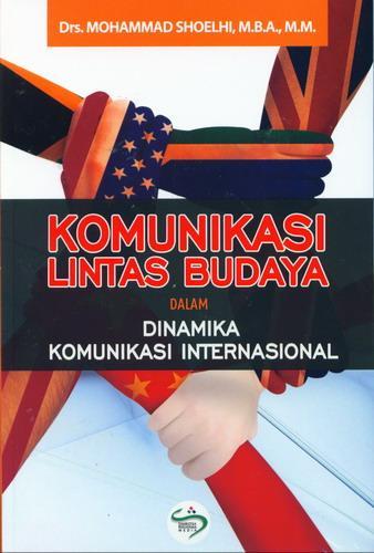 Cover Buku Komunikasi Lintas Budaya Dalam Dinamika Komunikasi Internasional