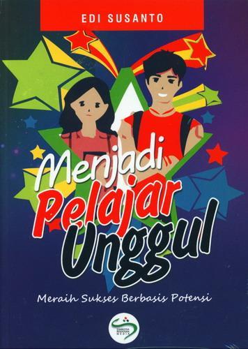 Cover Buku Menjadi Pelajar Unggul Meraih Sukses Berbasis Potensi