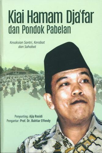 Cover Buku Kiai Haman Djafar dan Pondok Pabelan (Kesaksian Santri, Kerabat dan Sahabat)
