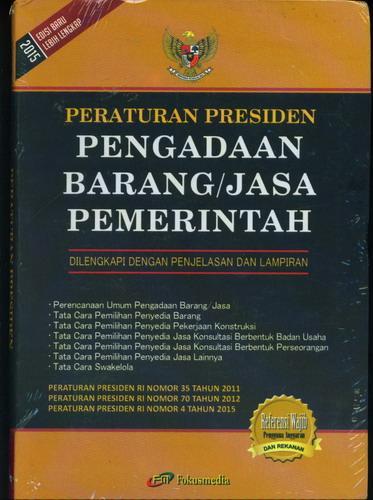 Cover Buku Peraturan Presiden Pengadaan Barang/Jasa Pemerintah (Edisi baru lebih lengkap 2015)