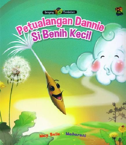 Cover Buku Petualangan Dannie Si Benih Kecil