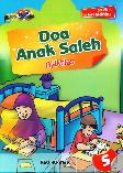 Doa Anak Saleh Al-Ikhlas Jilid 5 BK