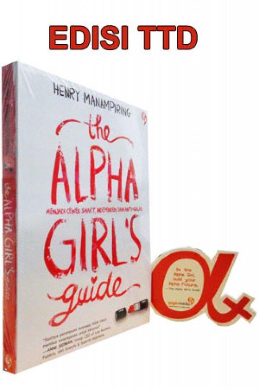 Cover Buku The Alpha Girls Guide ( Edisi Tanda Tangan )