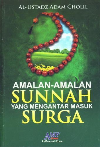 Cover Buku Amalan-Amalan Sunnah Yang Mengantar Masuk Surga