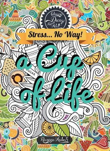 Cover Buku Coloring Diary For Adult a Cup Of Life