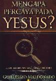 Mengapa Percaya Pada Yesus